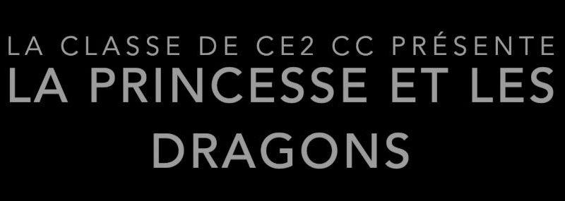 La princesse et les dragons